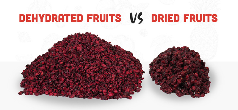 Dried fruits versus dehydrated fruits